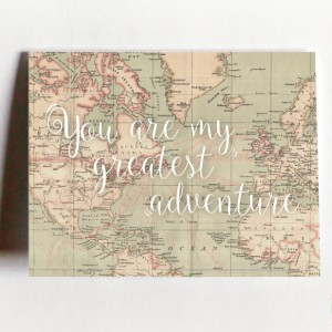 You're My Greatest Adventure Greeting Card